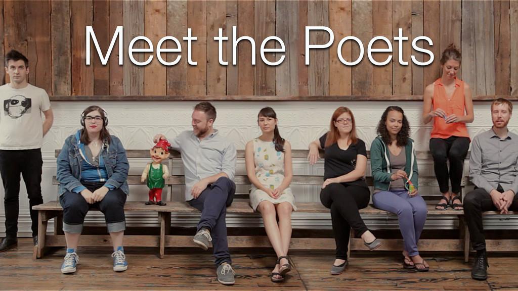 Meet the Poets