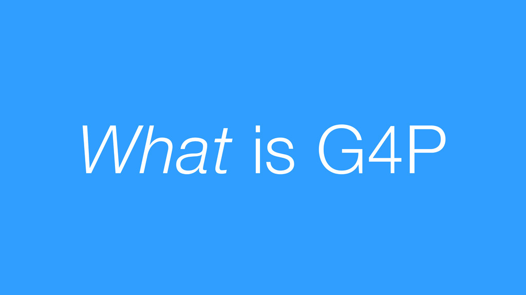 What is G4P