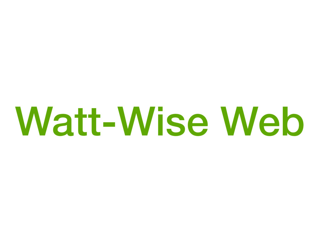 Watt-Wise Web
