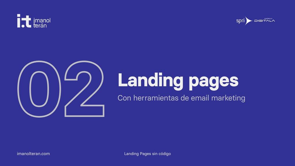 imanolteran.com 02Landing pages Con herramienta...