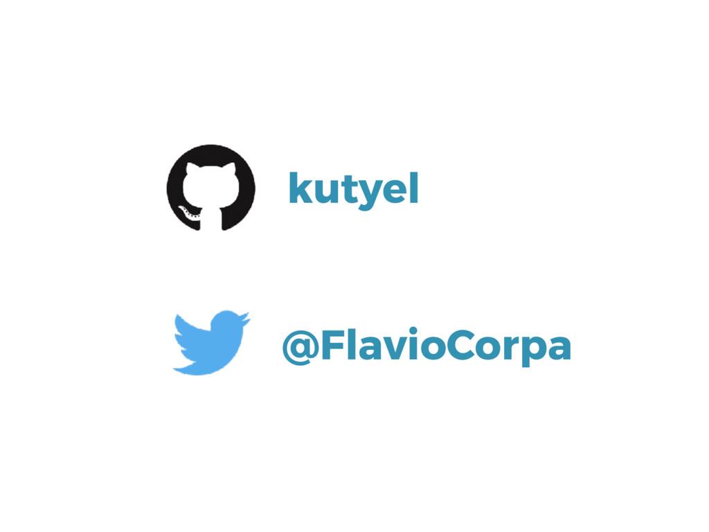 @FlavioCorpa kutyel