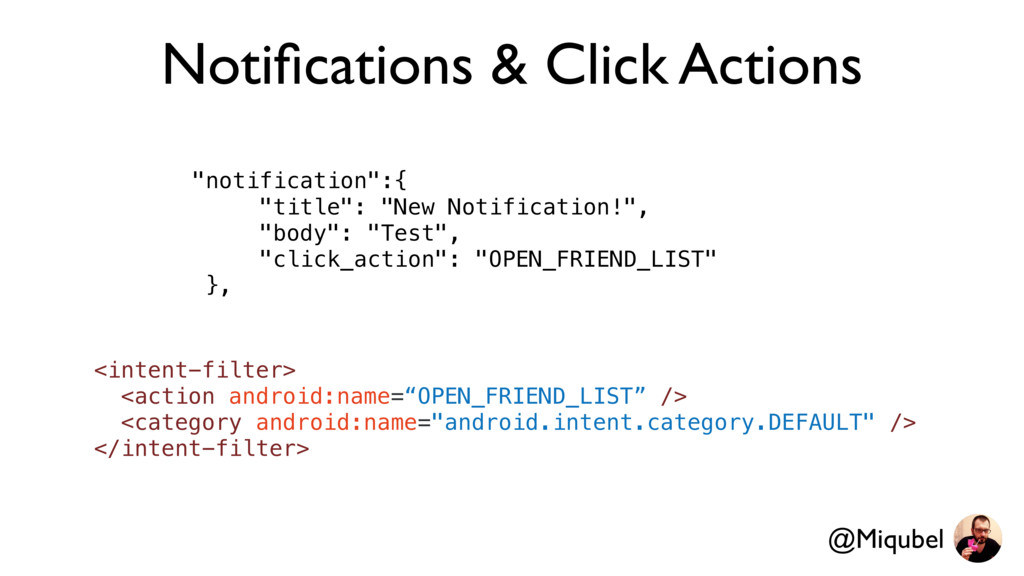 """Notifications & Click Actions """"notification"""":{ """"..."""