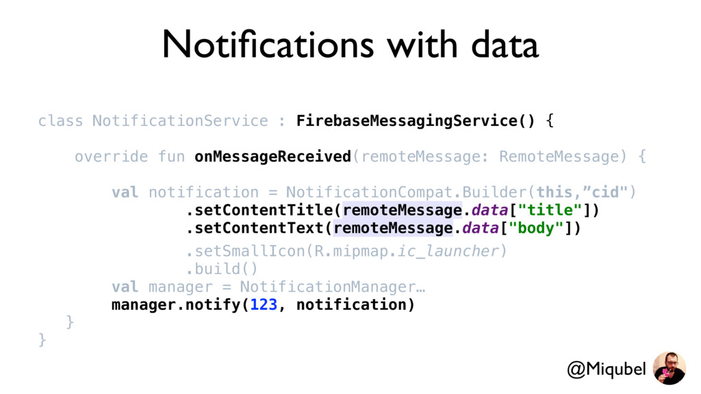 Notifications with data class NotificationServic...