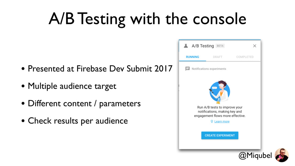 A/B Testing with the console • Presented at Fir...