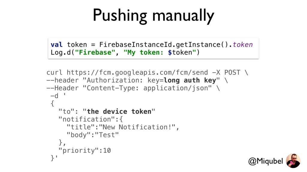 Pushing manually curl https://fcm.googleapis.co...