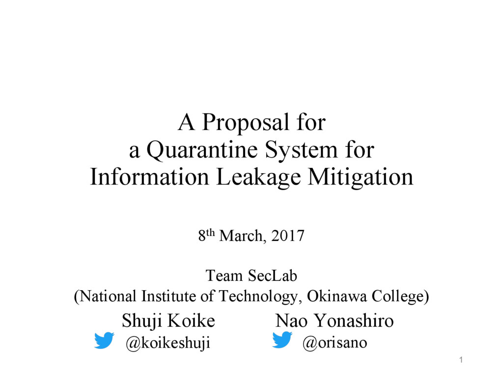 A Proposal for a Quarantine System for Informat...