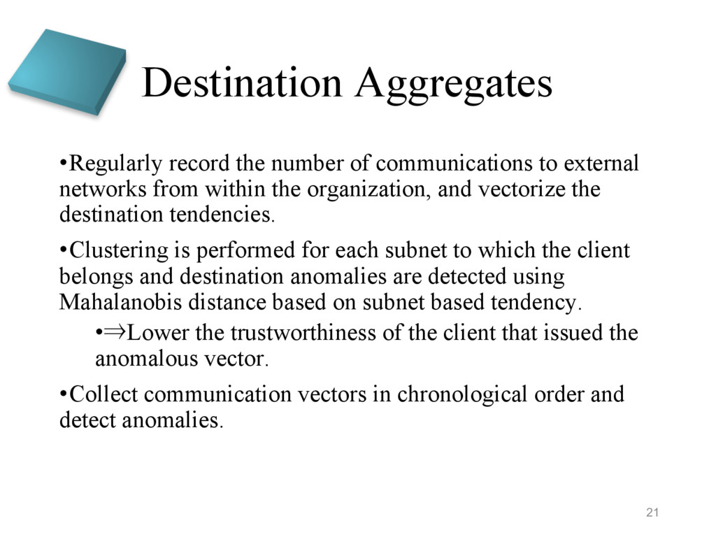 Destination Aggregates •Regularly record the nu...