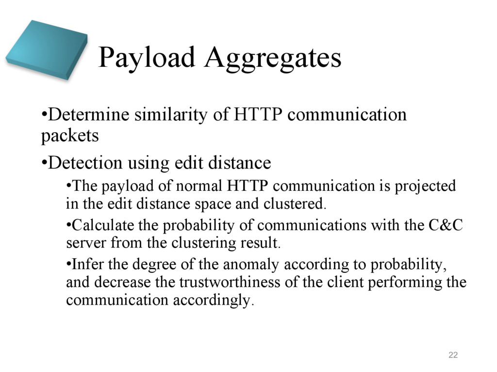 Payload Aggregates •Determine similarity of HTT...