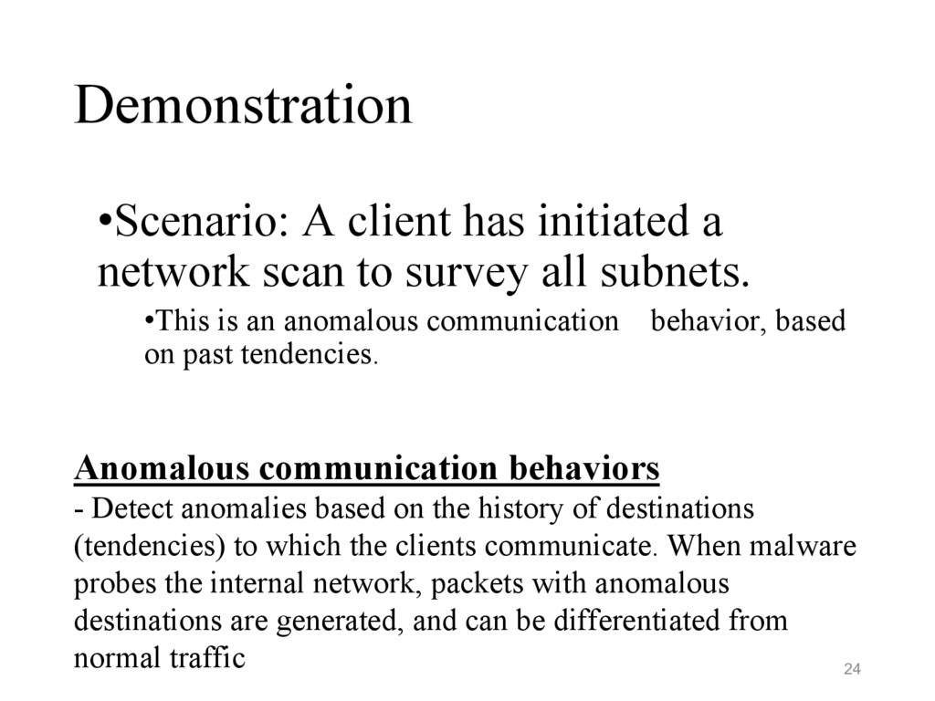 Demonstration •Scenario: A client has initiated...