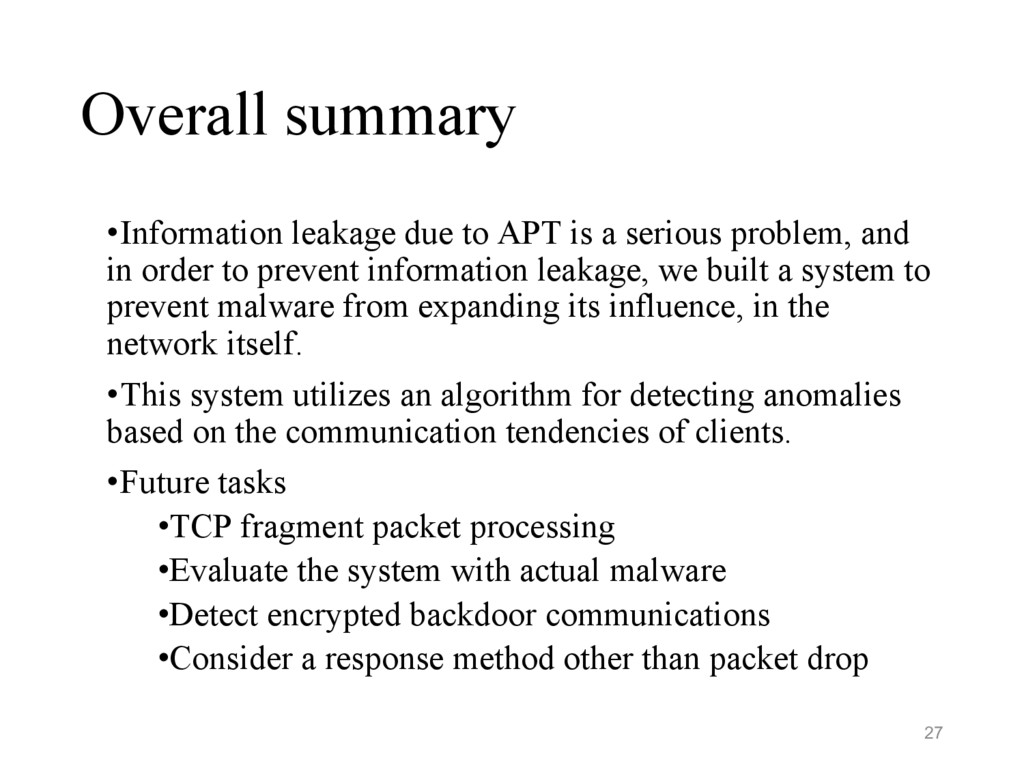 Overall summary •Information leakage due to APT...