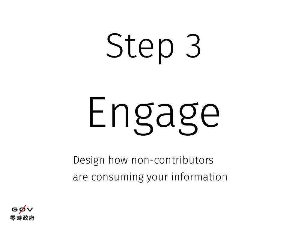 Engage Design how non-contributors are consumin...