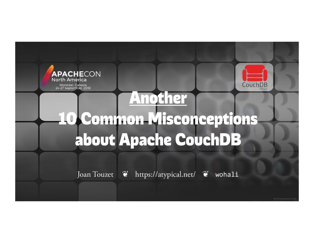 Another 10 Common Misconceptions about Apache C...