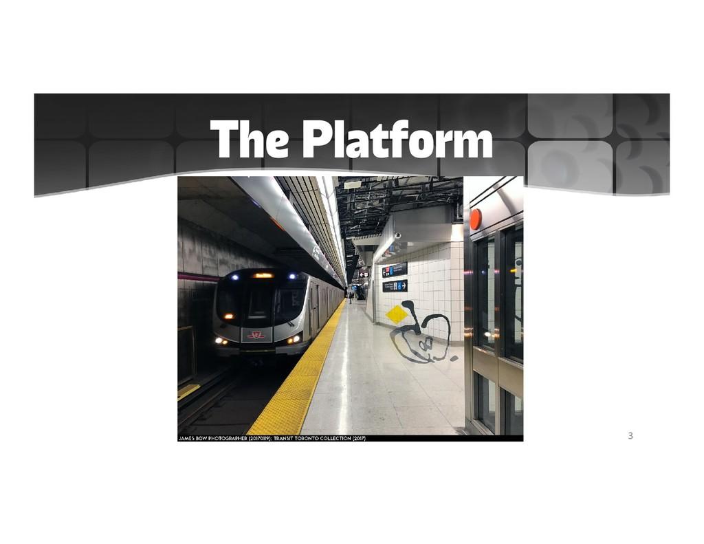 The Platform 3
