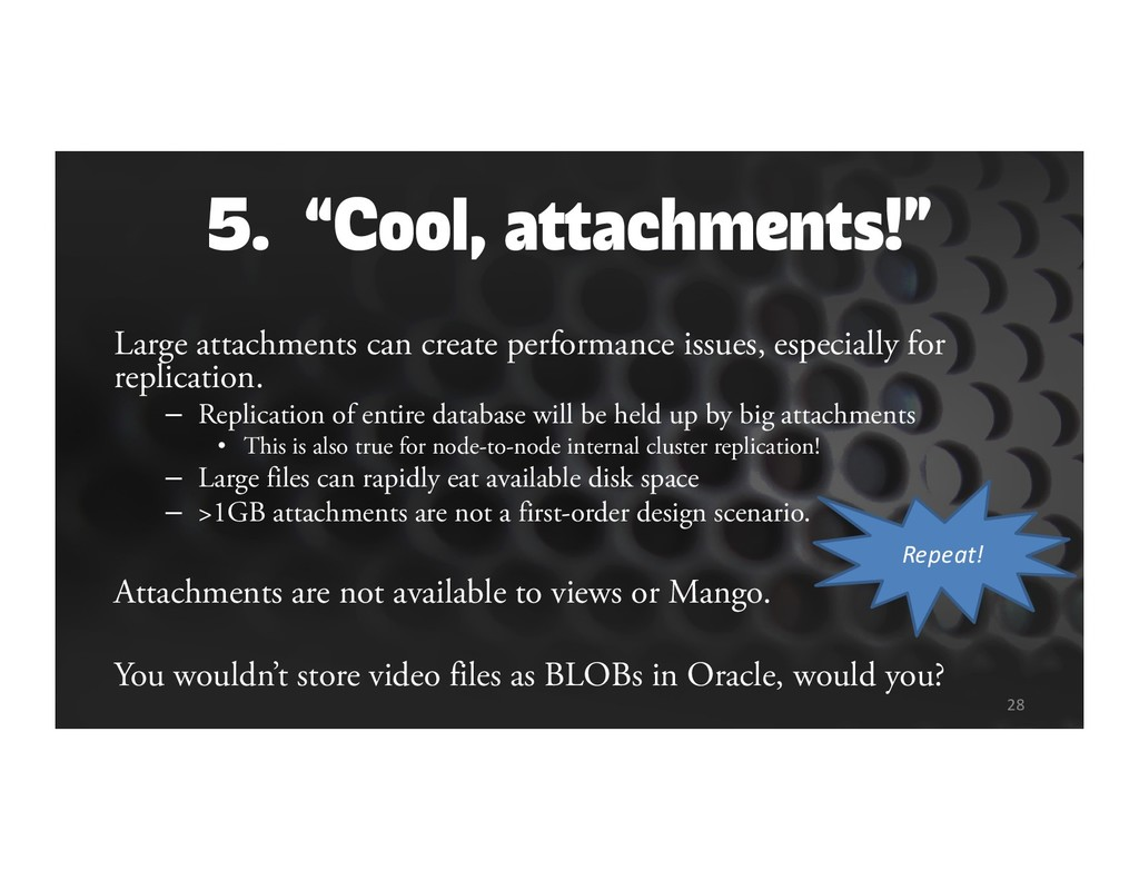 """5. """"Cool, attachments!"""" Large attachments can c..."""