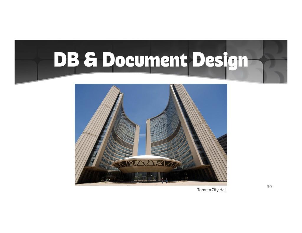 DB & Document Design 30 Toronto City Hall