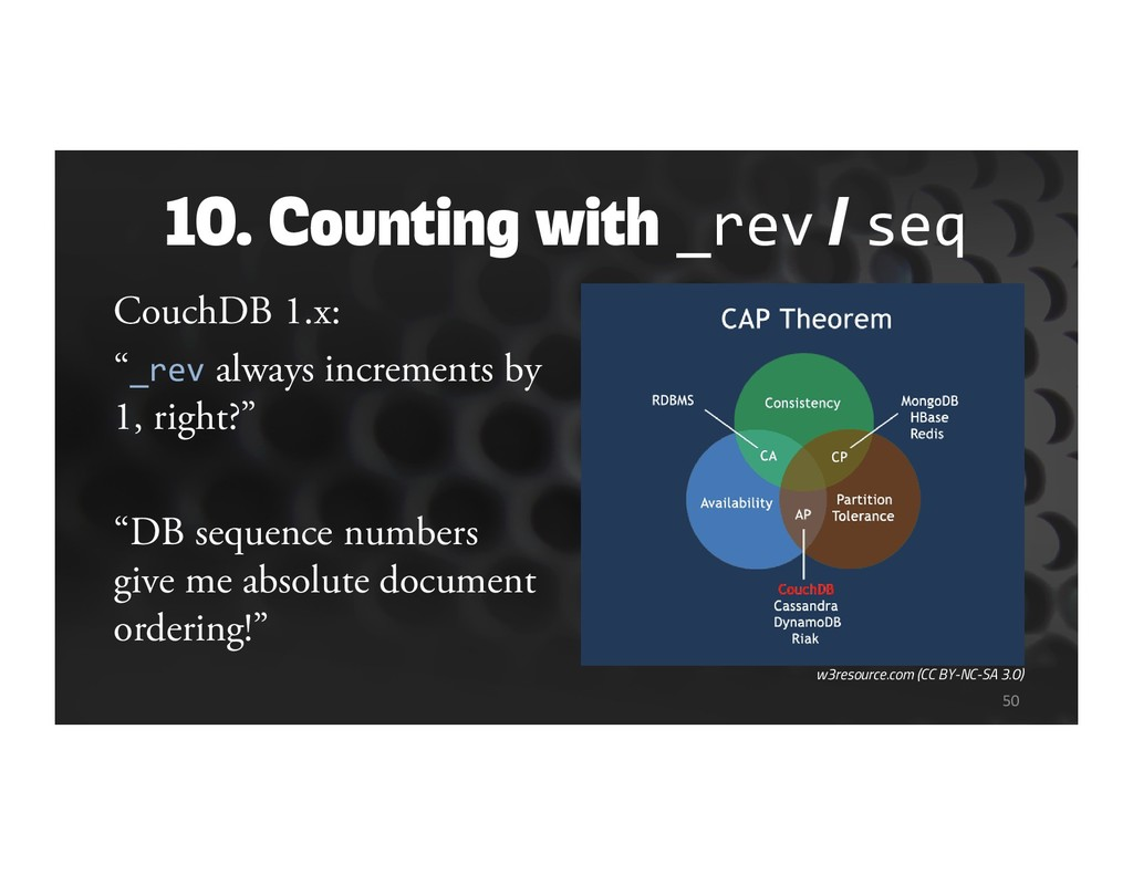 """10. Counting with _rev / seq CouchDB 1.x: """"_rev..."""
