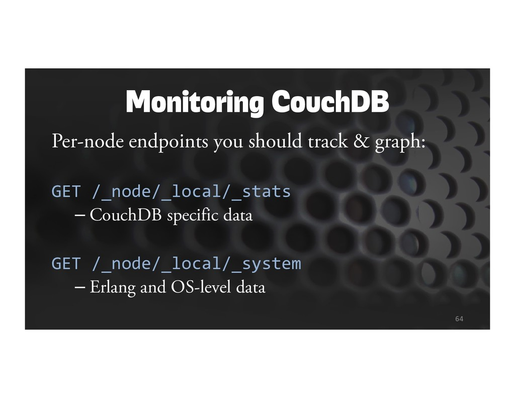 Monitoring CouchDB Per-node endpoints you shoul...