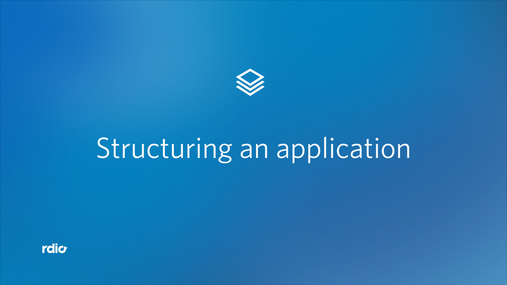 """"""" Structuring an application"""