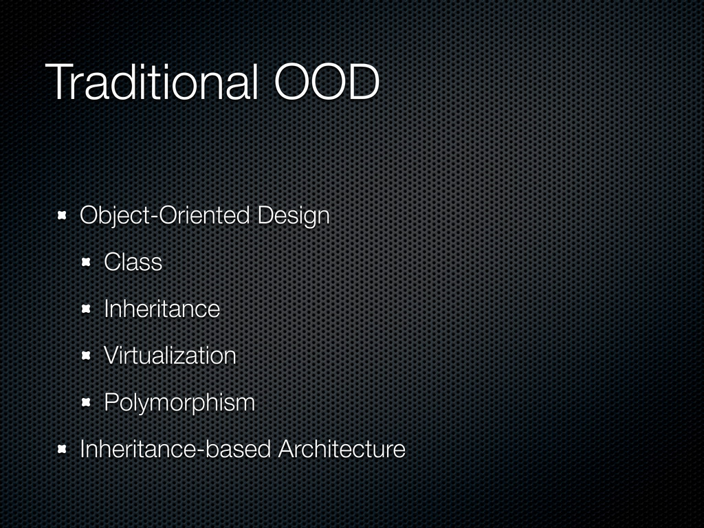 Traditional OOD Object-Oriented Design Class In...