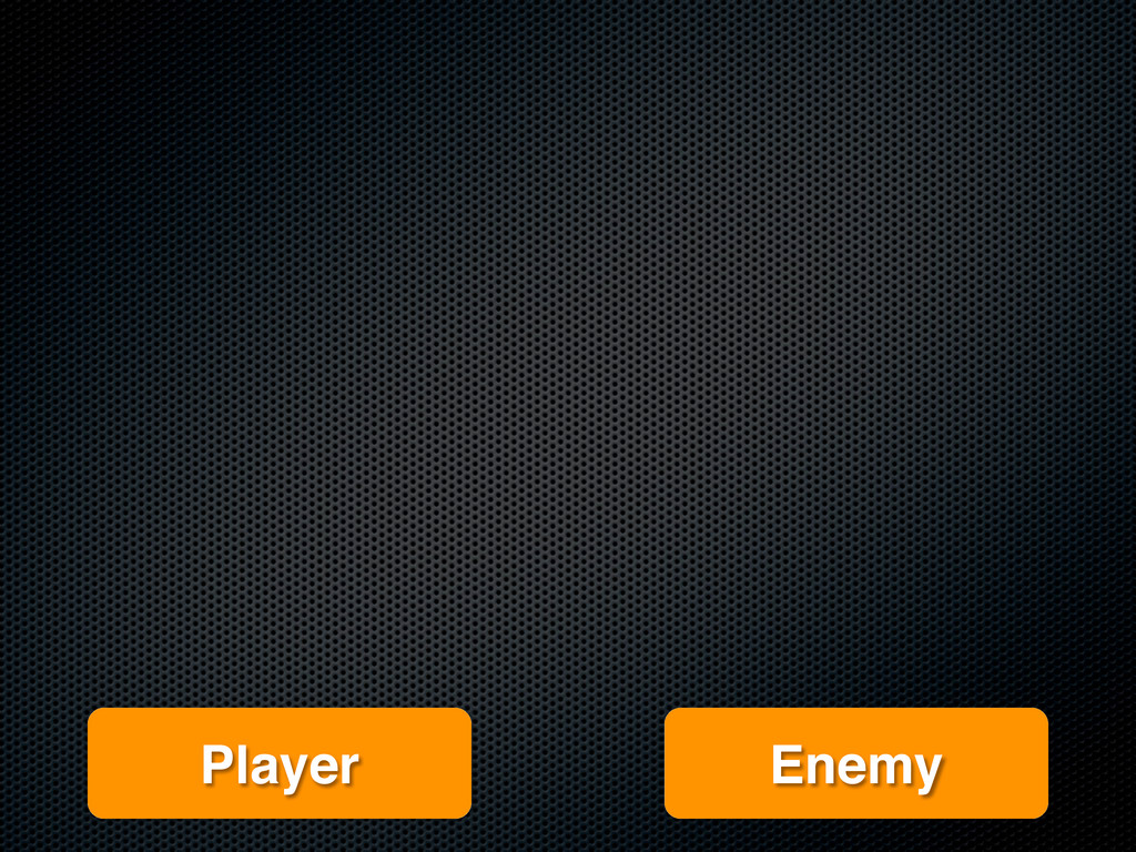Player Enemy