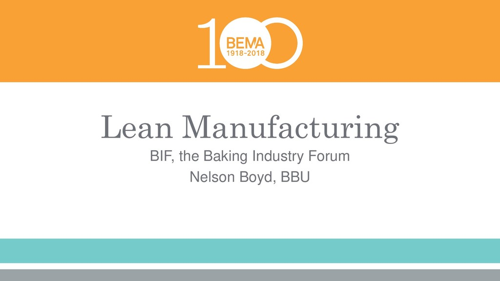 Lean Manufacturing BIF, the Baking Industry For...