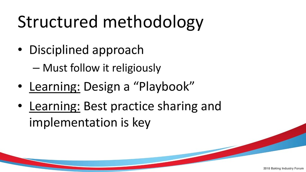 2018 Baking Industry Forum Structured methodolo...