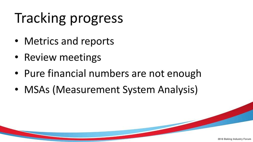 2018 Baking Industry Forum Tracking progress • ...