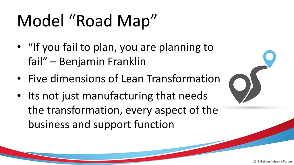 "2018 Baking Industry Forum Model ""Road Map"" • ""..."