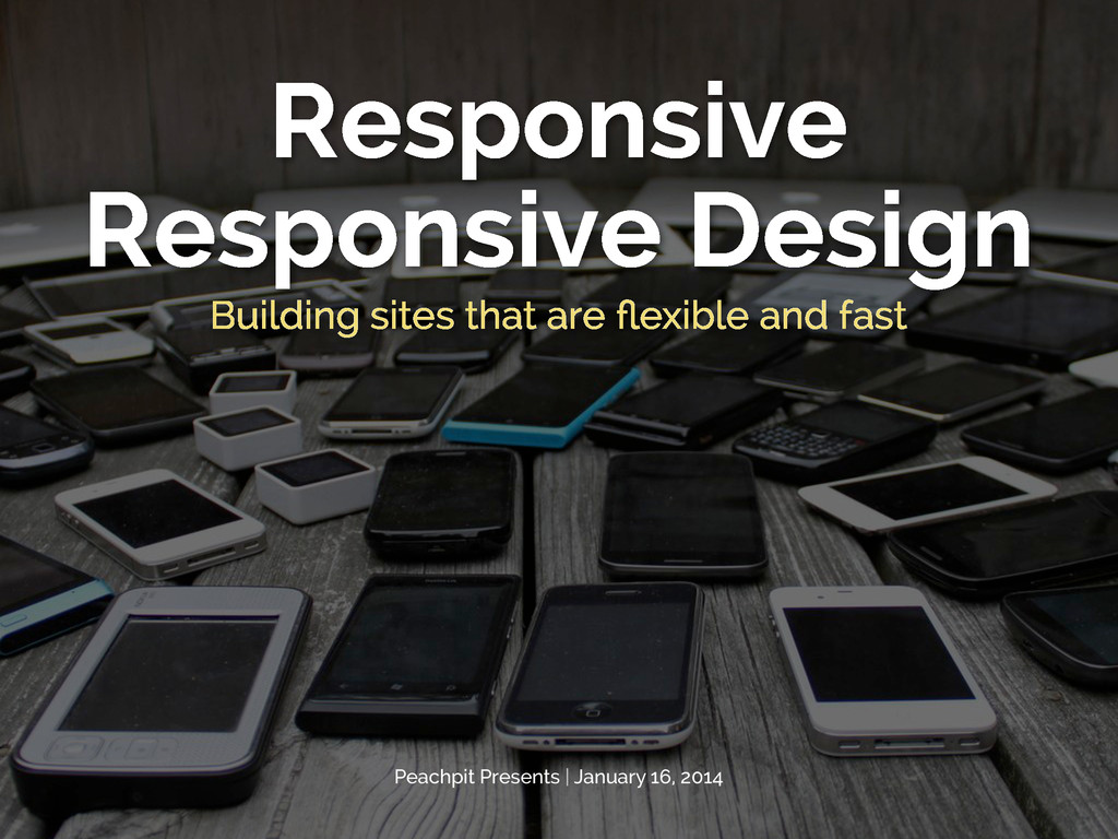 Responsive Responsive Design Building sites tha...
