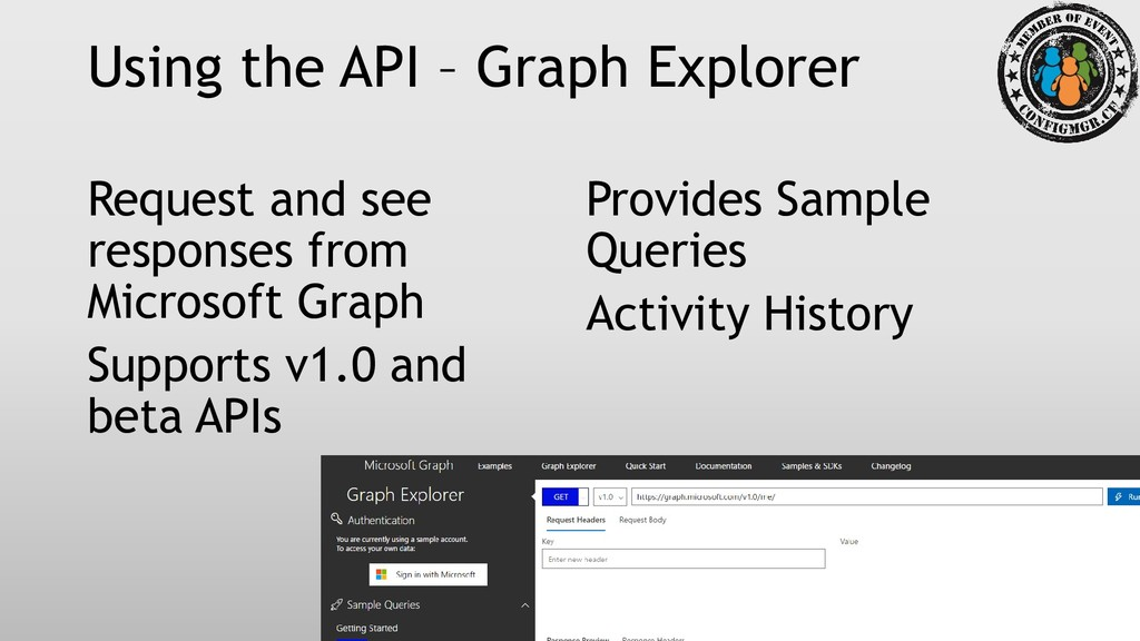 Using the API – Graph Explorer Request and see ...