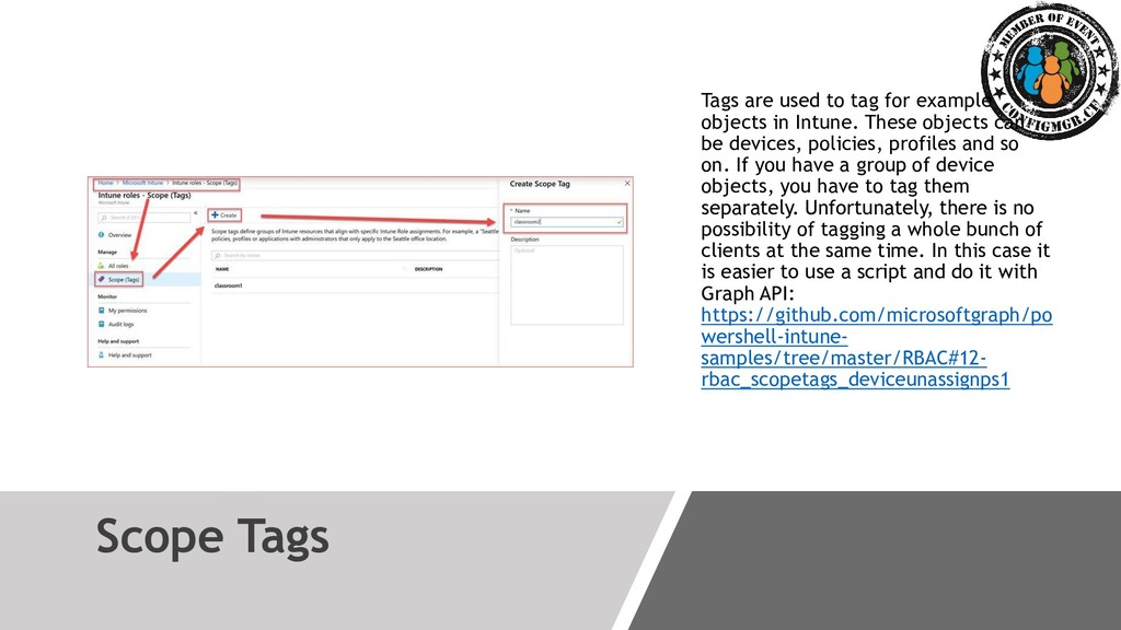 Scope Tags Tags are used to tag for example obj...
