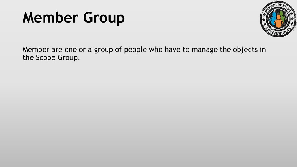 Member Group Member are one or a group of peopl...