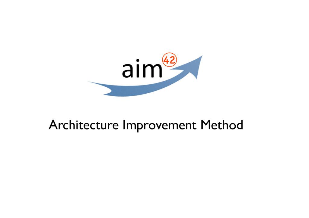 Architecture Improvement Method
