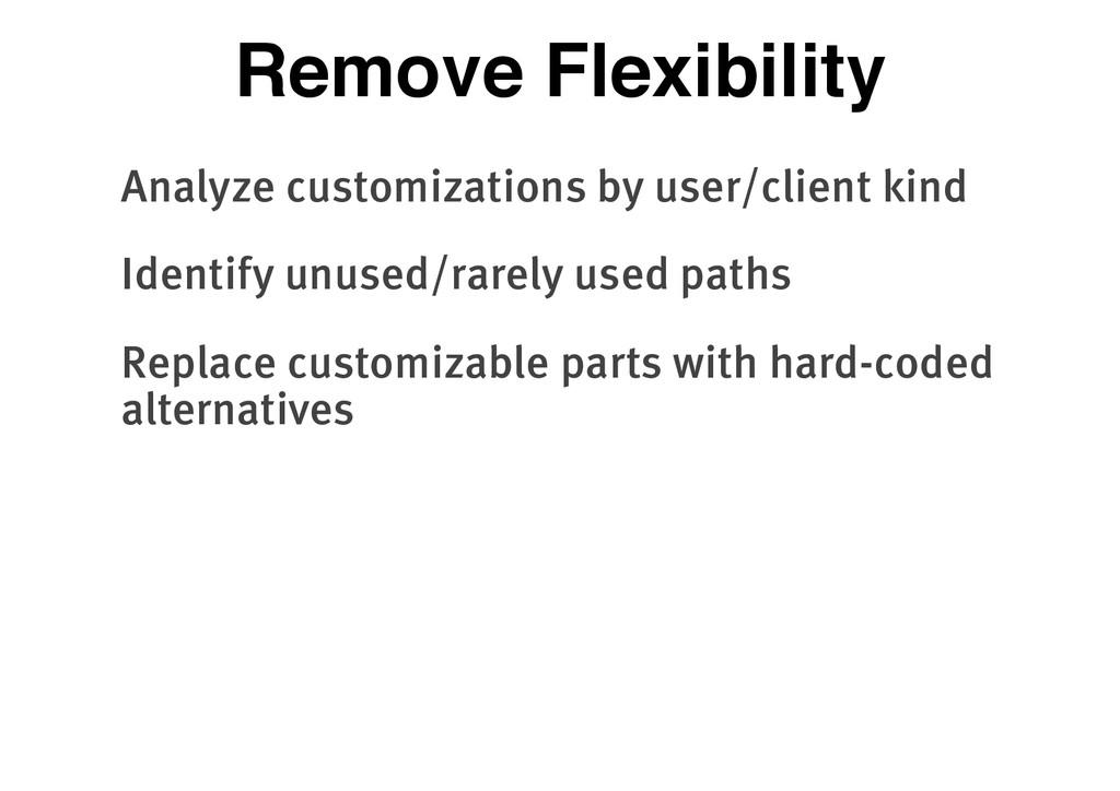 Remove Flexibility Analyze customizations by us...