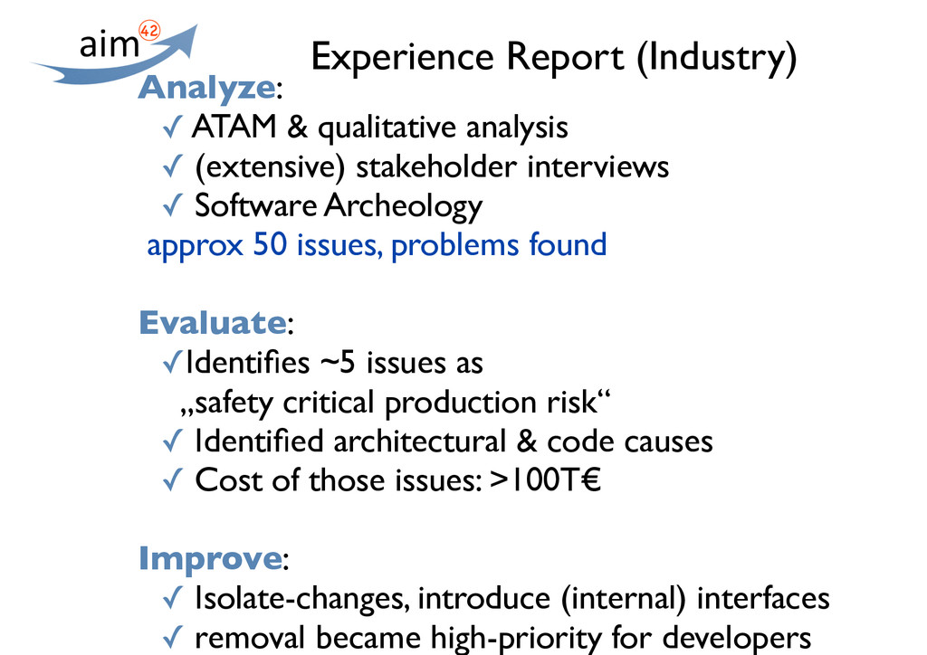 Experience Report (Industry) Analyze: ✓ ATAM & ...