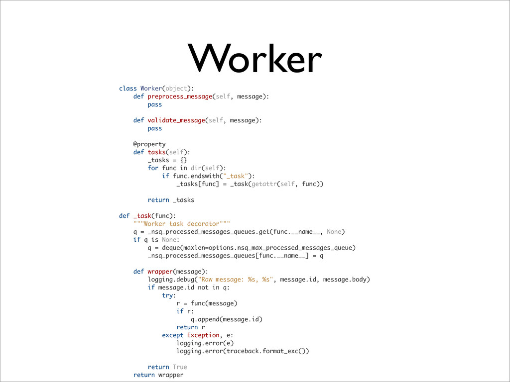 class Worker(object): def preprocess_message(se...