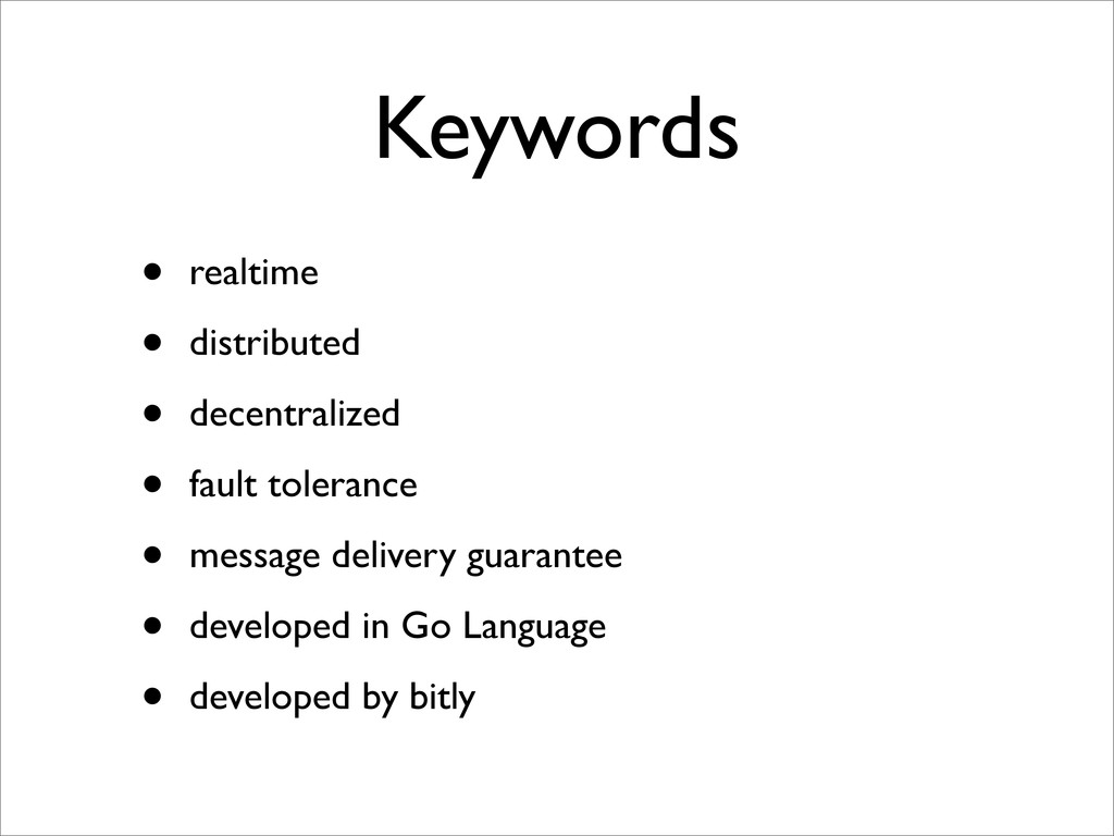 Keywords • realtime • distributed • decentraliz...