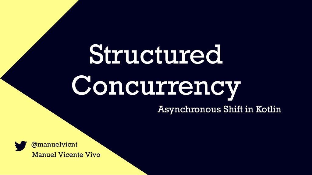 Structured Concurrency Asynchronous Shift in Ko...
