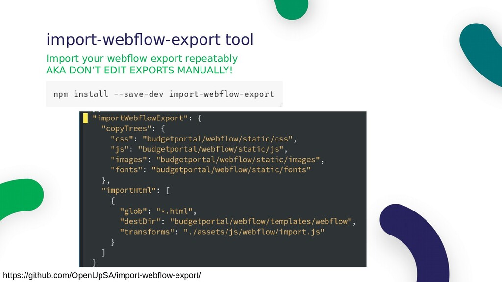 Import your webflow export repeatably AKA DON'T...