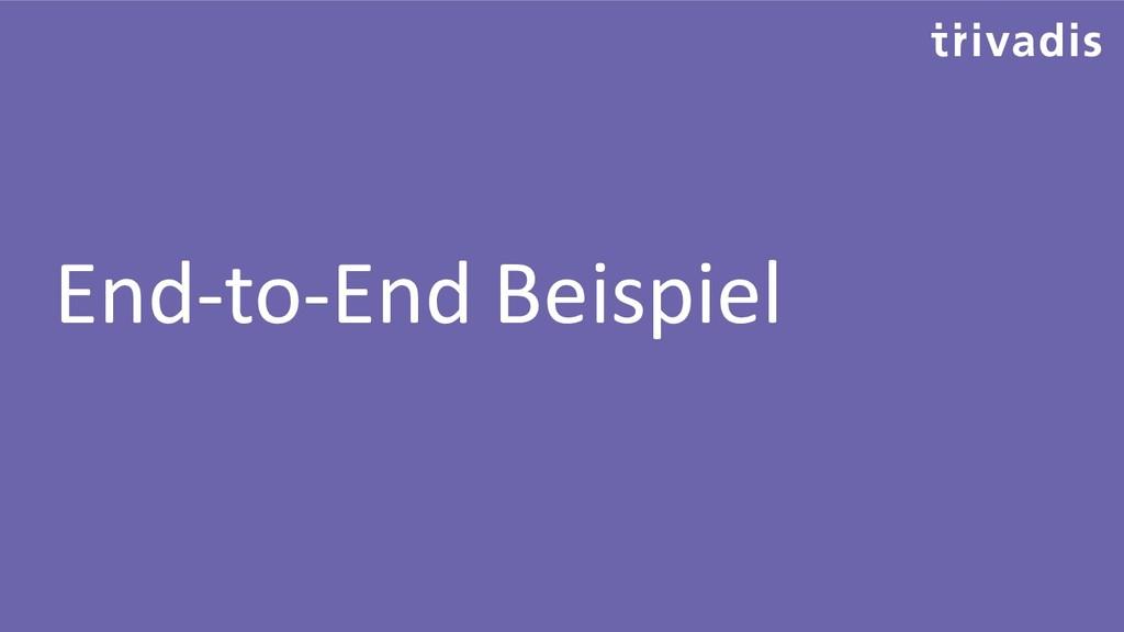 End-to-End Beispiel