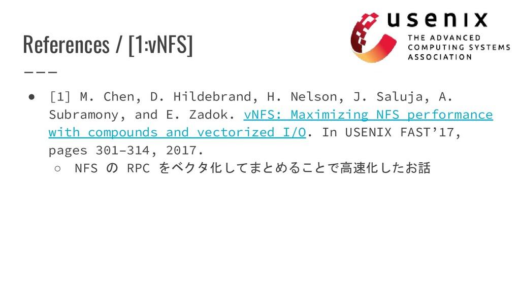 References / [1:vNFS] ● [1] M. Chen, D. Hildebr...
