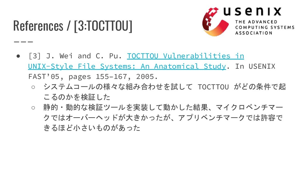 References / [3:TOCTTOU] ● [3] J. Wei and C. Pu...