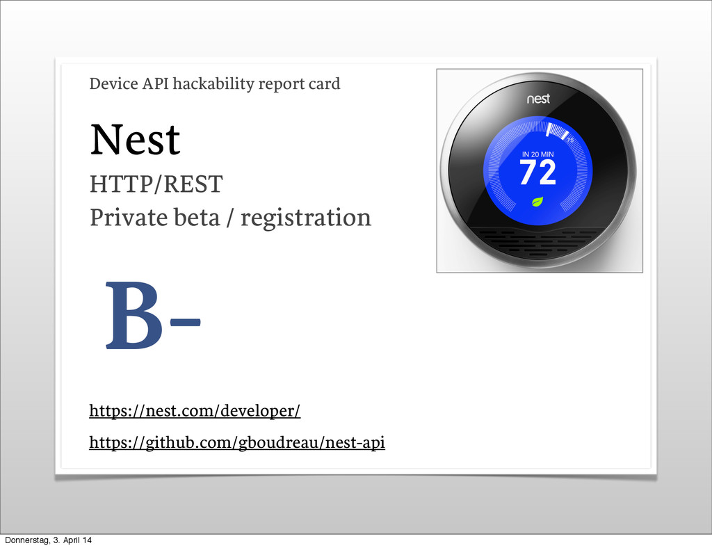 Nest B- https://nest.com/developer/ Device API ...