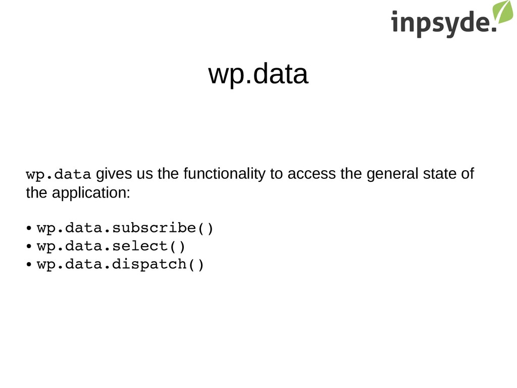 wp.data wp.data gives us the functionality to a...