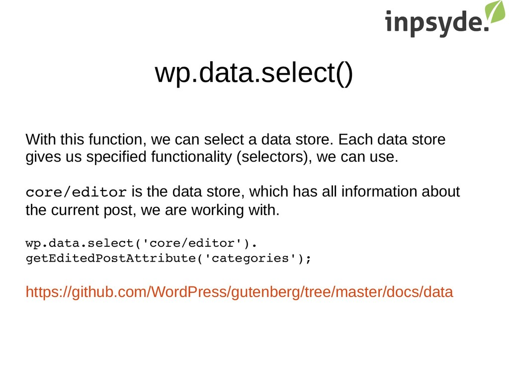 wp.data.select() With this function, we can sel...