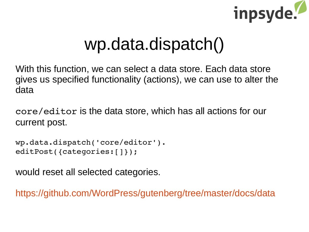 wp.data.dispatch() With this function, we can s...