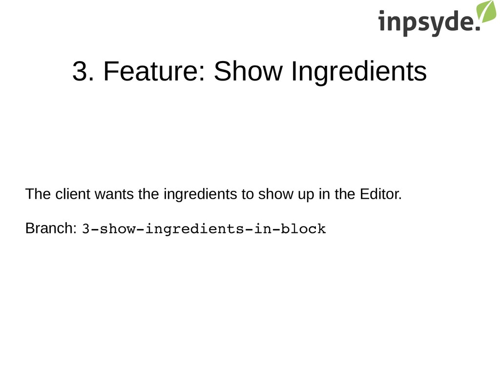3. Feature: Show Ingredients The client wants t...