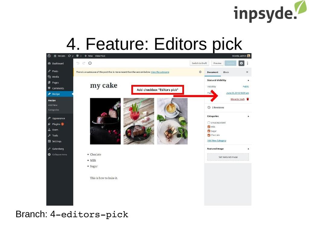 4. Feature: Editors pick Branch: 4editorspick