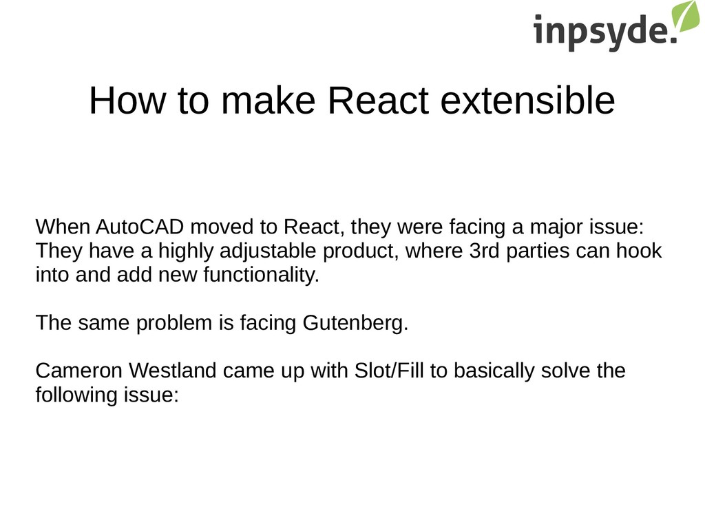 How to make React extensible When AutoCAD moved...