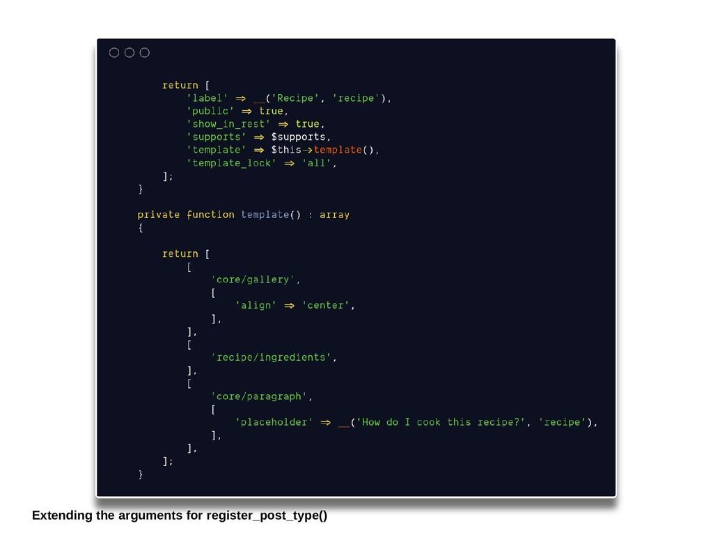 Extending the arguments for register_post_type()